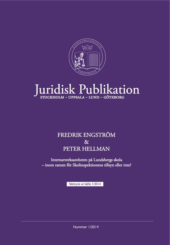 Fredrik Engström och Peter Hellman skriver om stängningen av Lundsbergs skola i Juridisk Publikation